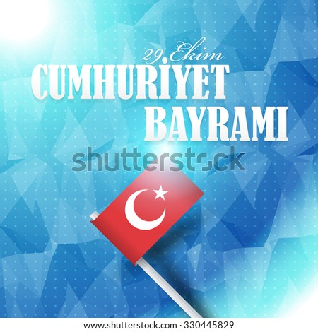 """Low Poly Blue Colors Background, Republic of Turkey National Celebration Emblem, Card, Background, Badges - English """"October 29, Republic Day""""  - stock vector"""