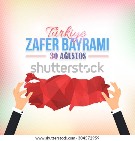 """Low Poly Turkey Map and Republic of Turkey Celebration Card and Greeting Message Poster, Blurred Background, Badges - English """"August 30, Victory Day""""  - stock vector"""