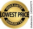 Lowest price guarantee golden label, vector illustration - stock photo