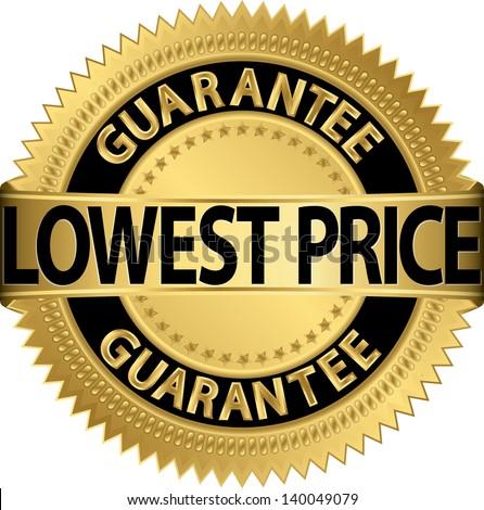 Lowest price guarantee golden label, vector illustration - stock vector