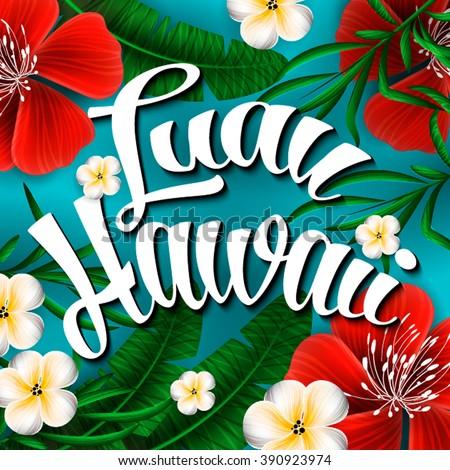 Luau hawaii invitation hand lettering exotic stock vector 390923974 luau hawaii invitation hand lettering exotic stock vector 390923974 shutterstock stopboris Gallery