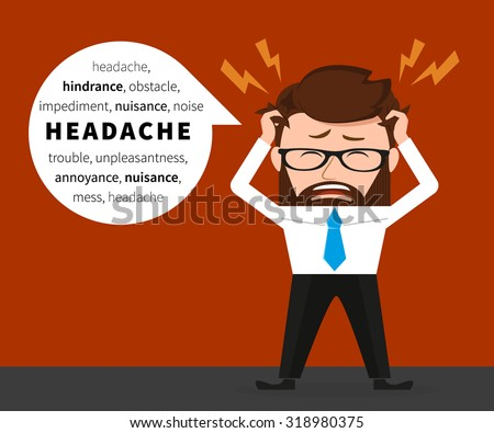 Lucky businessman has a headache due to hard work - stock vector