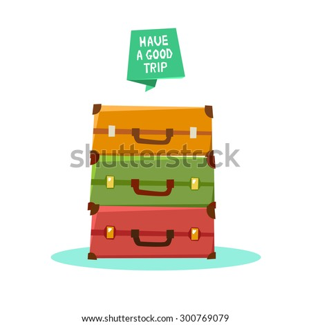 """Luggage, suitcases, backpacks, packages and ribbon """"Have a good trip"""". Vector colorful illustration in flat style isolated on white - stock vector"""
