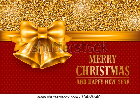 Luxury Christmas and New Year greeting card with golden glitter texture, space for your text and golden jingle bells on red background. Vector illustration. - stock vector