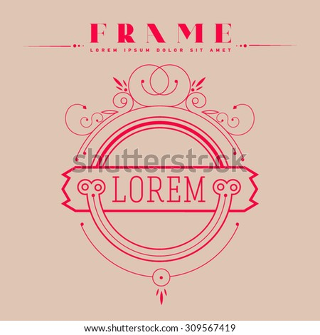 Luxury, classic, art deco, linear, minimal, hipster geometric, vintage, monogram, frame , border , label for your logo badge or crest. Business Identity - stock vector