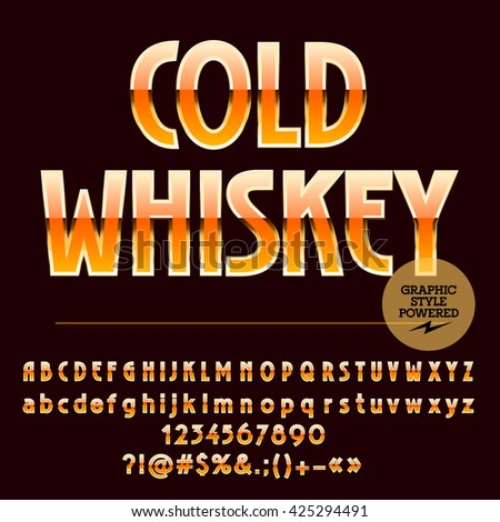 Luxury set of yellow and golden alphabet letters, numbers and punctuation symbols.Vector label with text Cold whiskey - stock vector