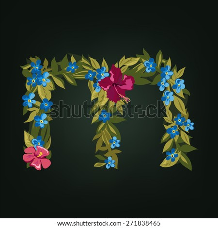M letter. Flower  alphabet. Colorful font. Lowercase.  Vector illustration. - stock vector