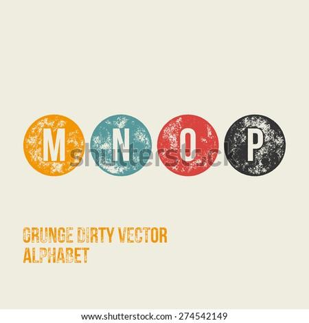 M N O P Grunge Retro Circular Stamp Type - Vector Alphabet - Font - stock vector