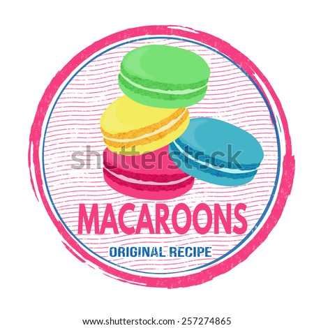Macaroons grunge rubber stamp on white background, vector illustration - stock vector