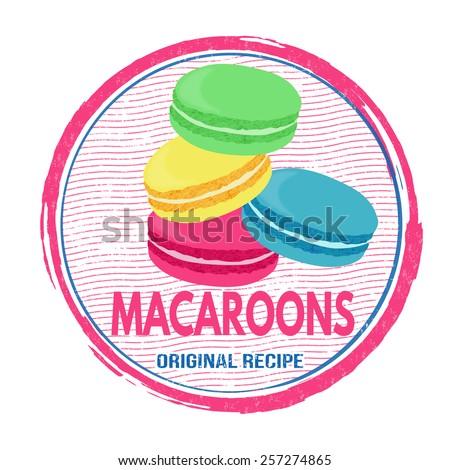 Macaroons grunge rubber stamp on white background, vector illustration - stock vector