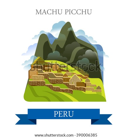 Machu Picchu in Peru. Flat cartoon style historic sight showplace attraction web site vector illustration. World countries cities vacation travel sightseeing South America collection. - stock vector