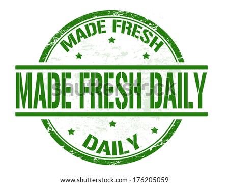 Made fresh daily grunge rubber stamp on white, vector illustration