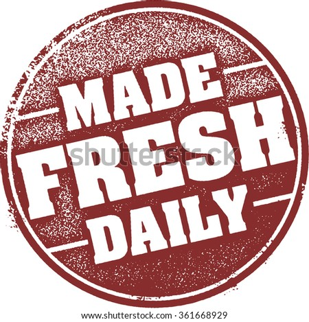Made Fresh Daily Rubber Stamp - stock vector
