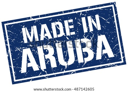 made in Aruba stamp. Aruba grunge vintage isolated square stamp. made in Aruba