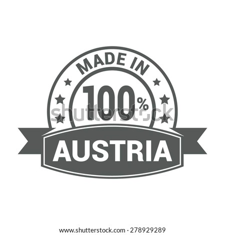 Made in Austria - Round gray rubber stamp design isolated on white background. vector illustration vintage texture. - stock vector