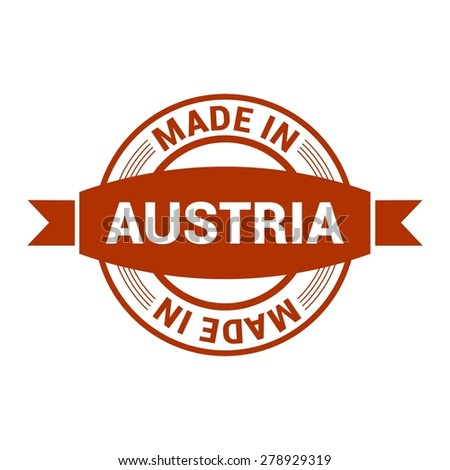 Made in Austria - Round red rubber stamp design isolated on white background. vector illustration vintage texture. - stock vector