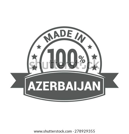 Made in Azerbaijan - Round gray rubber stamp design isolated on white background. vector illustration vintage texture. - stock vector