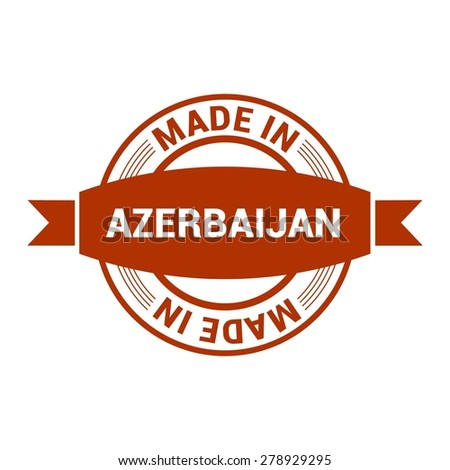 Made in Azerbaijan - Round red rubber stamp design isolated on white background. vector illustration vintage texture. - stock vector