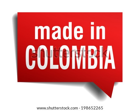 made in Colombia red 3d realistic speech bubble isolated on white background - stock vector