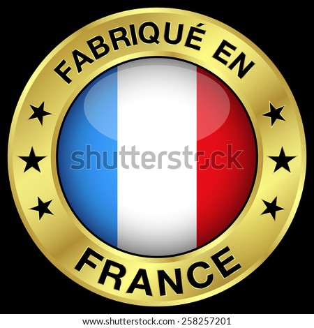 Made in France gold badge and icon with central glossy French flag symbol and stars. Vector EPS 10 illustration isolated on black background. - stock vector