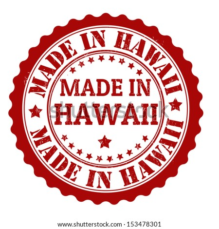 Made in Hawaii grunge rubber stamp, vector illustration - stock vector