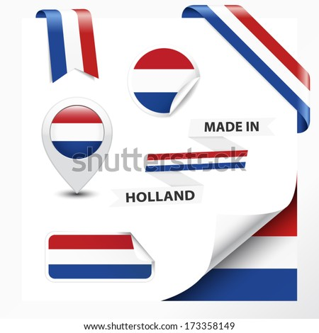 Made in Holland collection of ribbon, label, stickers, pointer, badge, icon and page curl with Netherlands flag symbol on design element. Vector EPS10 illustration isolated on white background. - stock vector