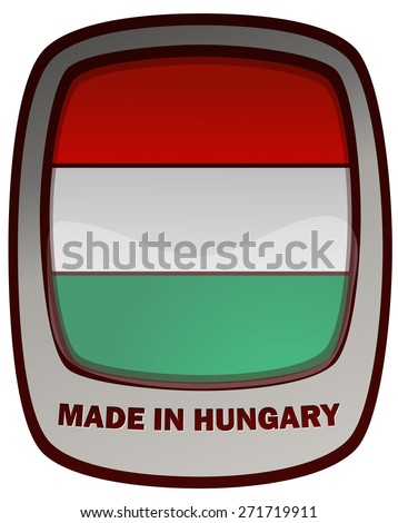 Made in Hungary Tag Plate, Vector Illustration.  - stock vector