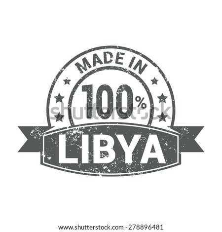 Made in Libya - Round gray grunge rubber stamp design isolated on white background. vector illustration vintage texture. - stock vector