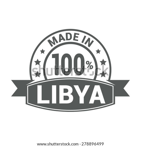 Made in Libya - Round gray rubber stamp design isolated on white background. vector illustration vintage texture. - stock vector