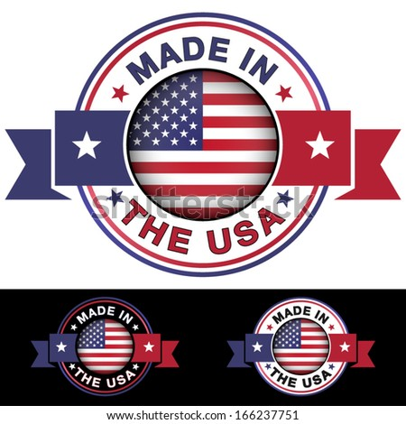 Made in The USA label and icon with ribbon and central glossy United States Of America flag symbol. Vector EPS10 illustration with three different badge colors isolated on white and black background.