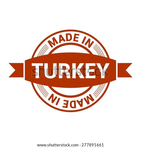 Made in Turkey - Round red rubber stamp design isolated on white background. vector illustration vintage texture. - stock vector