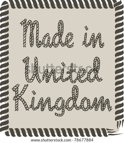 Made in United Kingdom label - stock vector