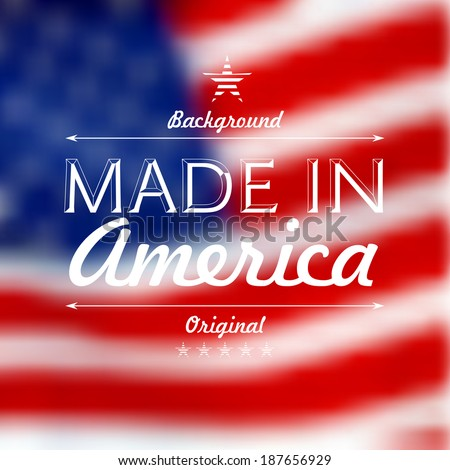 Made in usa over defocused United States flag background vector illustration - stock vector