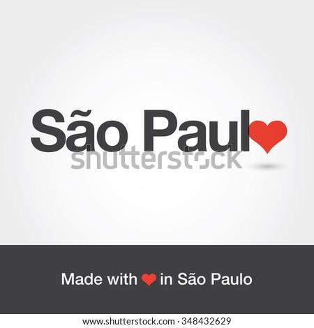 Made with love in Sao Paulo. City of Brazil. Editable logo vector design.  - stock vector