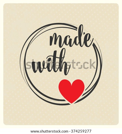 Made Love Typographic Vector Design On Stock Vector ...