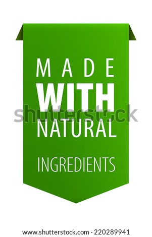 Made with Natural ingredients 100 percent organic product tag ribbon banner icon isolated on white background. Vector illustration