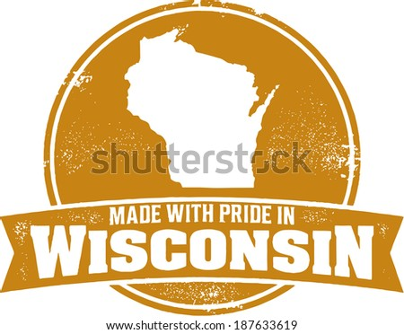 Made with Pride in Wisconsin Badge Stamp - stock vector