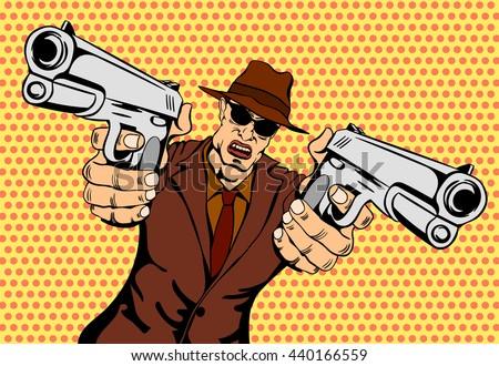 Mafioso with Gun. Retro Mafia Man. Pop Art Mafia Boss. Vector illustration - stock vector