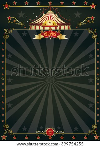 Magic black circus.A beautiful black circus poster with sunbeams for your entertainment - stock vector