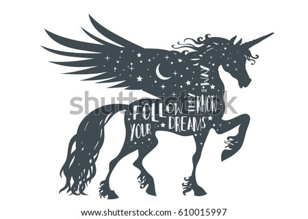 Magic Unicorn Silhouette Wings Quote Follow Stock Vector Royalty