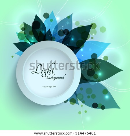 Magical glowing green leaves floral template. EPS10 abstract vector. - stock vector