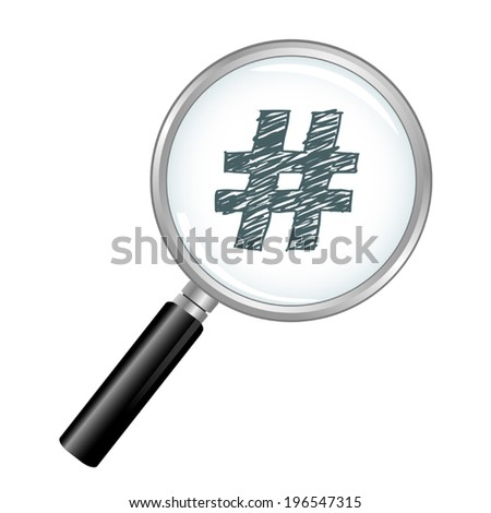 Magnified Hash Tag - stock vector