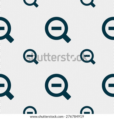 Magnifier glass, Zoom tool icon sign. Seamless pattern with geometric texture. Vector illustration