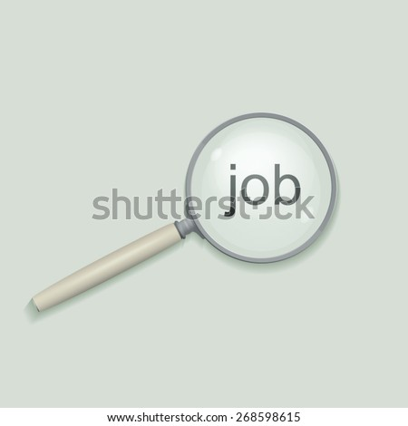 Magnifying glass. Job search - stock vector