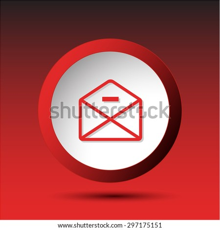 mail minus. Plastic button. Vector illustration. - stock vector