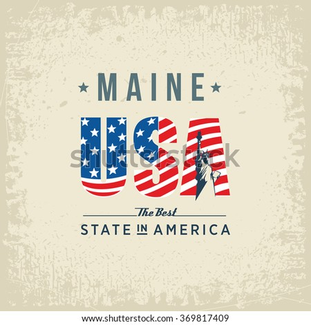 Maine best state in America, white, vintage vector illustration