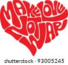 make love heart vector - stock vector