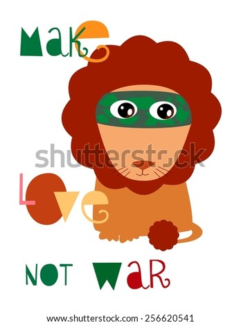 Make love not war pacifist lion