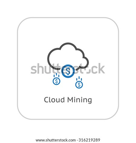 Make Money Icon. Business Concept. Cloud Mining. Flat Design. Isolated Illustration. - stock vector