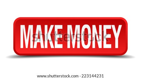 make money red 3d square button isolated on white - stock vector